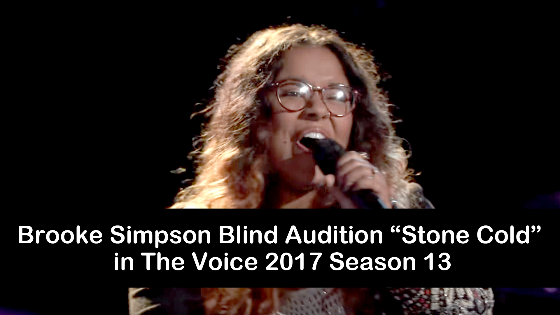 "Brooke Simpson Blind Audition ""Stone Cold"" in The Voice 2017 Season 13"