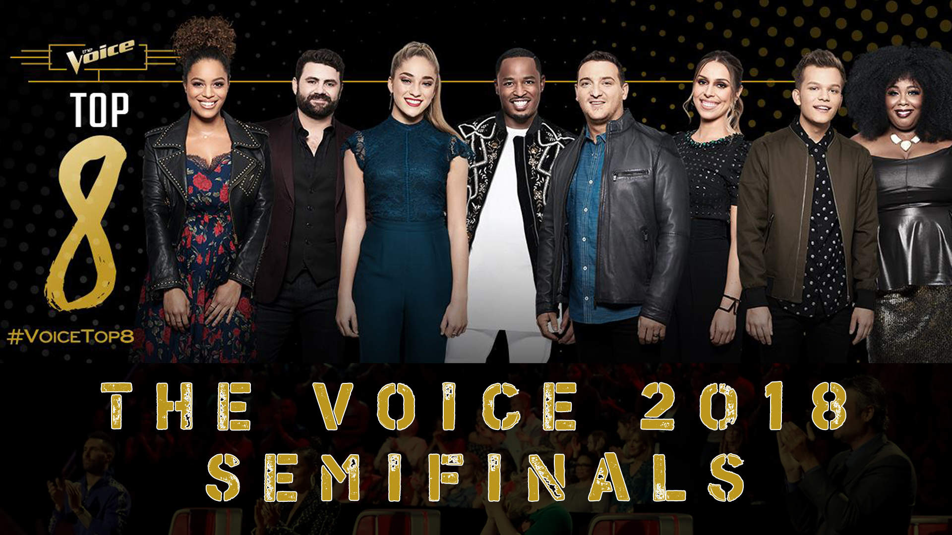 Watch The Voice 2018 Season 14 Top 8 (Semifinals) Full Episode on 14 May 2018 with Vote The voice Voting App tonight