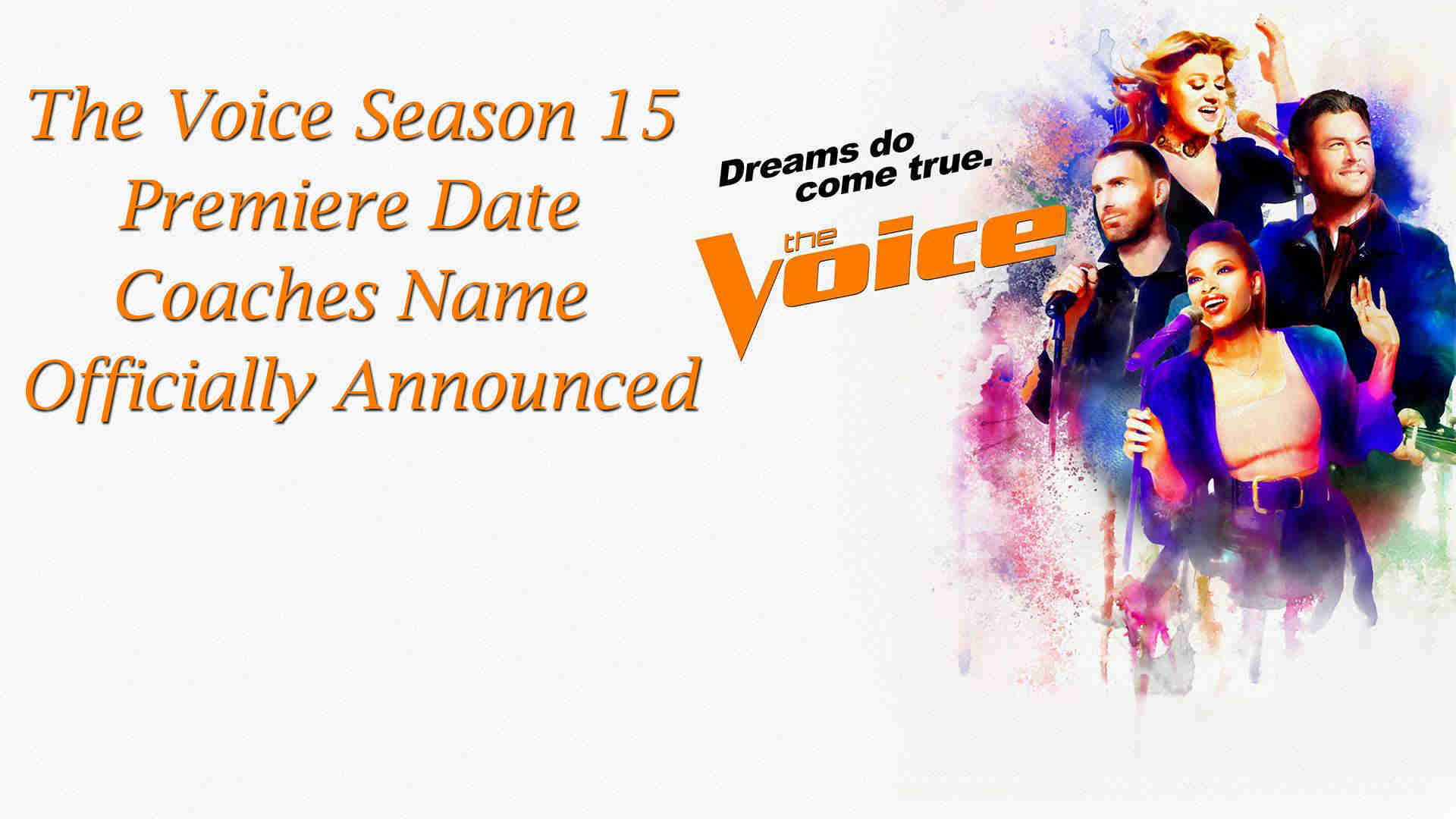 The Voice Season 15 Premiere Date and the Voice Season 15 Coaches Name Officially Announced