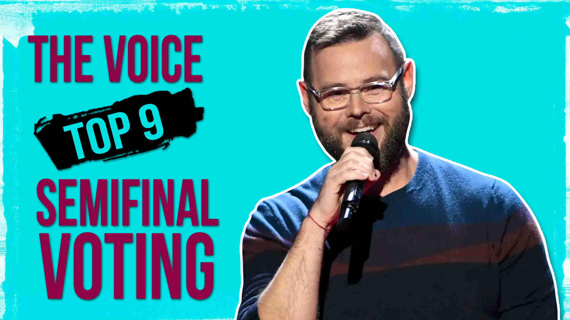 Vote Todd Tilghman The Voice 2020 Semifinals Voting Tonight on 11 May 2020